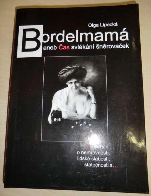 Lipecká Olga - Bordelmamá