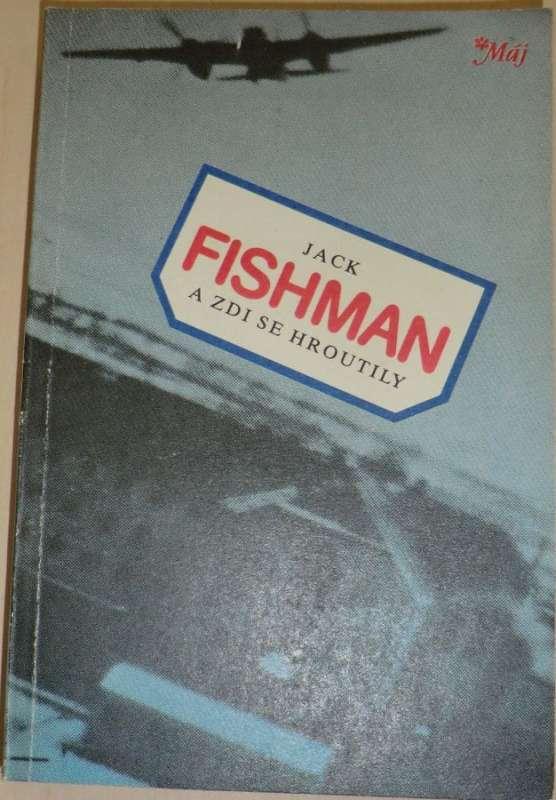 Fishman Jack - A zdi se hroutily
