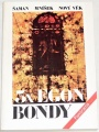 3 x Egon Bondy - Šaman, Mníšek, Nový věk