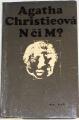 Christieová Agatha - N či M?