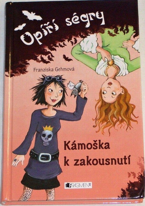Gehmová Franziska - Upíří ségry: Kámoška k zakousnutí