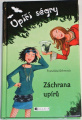 Gehmová Franziska - Upíří ségry: Záchrana upírů