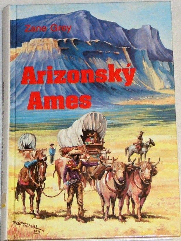 Grey Zane - Arizonský Ames