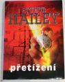 Hailey Arthur - Přetížení
