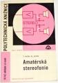 Hyan T., Hyan Vl. - Amatérská stereofonie