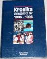 Kronika olympijských her 1896 - 1996 + příloha
