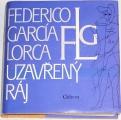 Lorca Federico García - Uzavřený ráj