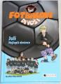 Masannek Joachim - Fotbaloví divoši: Juli, nejlepší obránce