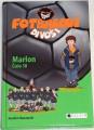 Masannek Joachim - Fotbaloví divoši: Marlon, číslo 10