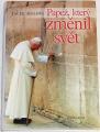Moskwa Jacek - Papež, který změnil svět