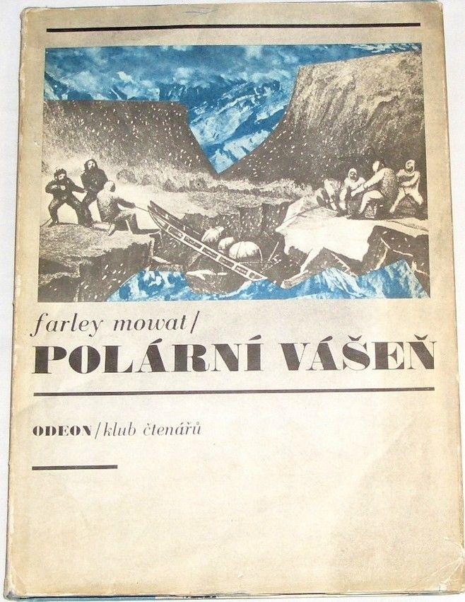 Mowat Farley - Polární vášeň