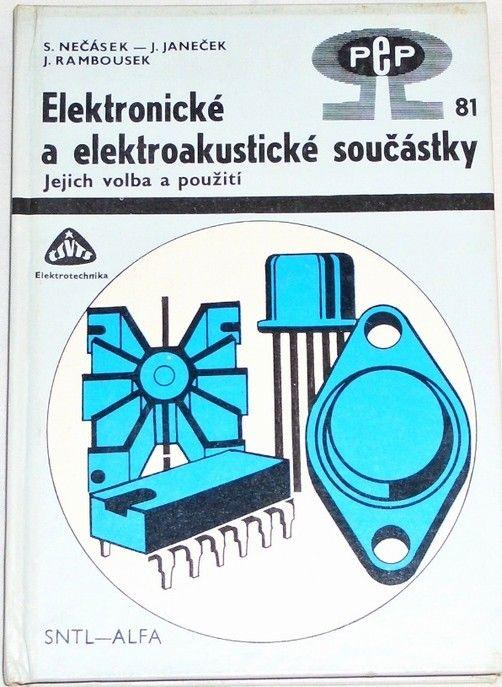 Nečásek, Janeček, Rambousek - Elektronické a elektroakustické součástky