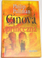 Pullman Philip - Cínová princezna