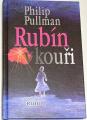Pullman Philip - Rubín v kouři