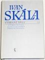 Skála Ivan - Vybrané spisy 2