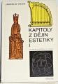 Volek Jaroslav - Kapitoly z dějin estetiky I