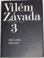 Závada Vilém - Básnické dílo 3.