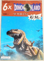 6x Dinoland