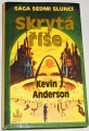 Anderson Kevin J. - Skrytá říše
