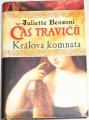 Benzoni Juliette - Čas travičů: Králova komnata