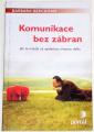 Berckhan Barbara - Komunikace bez zábran