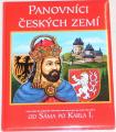 Dřišťanová Krista - Panovníci českých zemí
