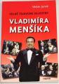 Junek Václav - Velké televizní Silvestry Vladimíra Menšíka