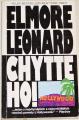 Leonard Elmore - Chyťte ho!