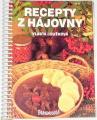 Loužková Vlasta - Recepty z hájovny