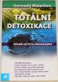 Malachov Gennadij - Totální detoxikace