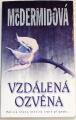 McDermidová Val - Vzdálená ozvěna