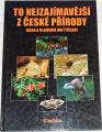 Motyčkovi Hana a Vladimír - To nejzajímavější z české přírody