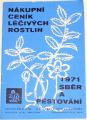 Nákupní ceník léčivých rostlin - 1971 Sběr a pěstování