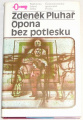 Pluhař Zdeněk - Opona bez potlesku