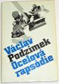 Podzimek Václav - Ocelová rapsódie