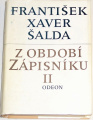 Šalda F. X. - Z období zápisníku  II.