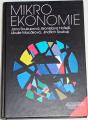 Soukupová, Hořejší, Macáková, Soukup - Mikroekonomie