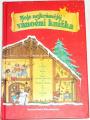 Tischerová Claudia - Moje nejkrásnější vánoční knížka