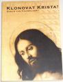 van Cauwelaert Didier - Klonovat Krista?