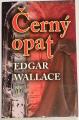 Wallace Edgar - Černý opat