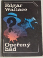 Wallace Edgar - Opeřený had
