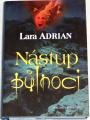 Adrian Lara - Nástup půlnoci