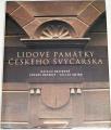 Belisová N., Patzelt Z., Sojka V. - Lidové památky Českého Švýcarska