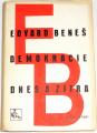 Beneš Edvard - Demokracie dnes a zítra