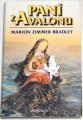 Bradley Marion Zimmer  -  Paní z Avalonu