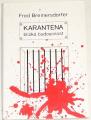 Breinersdorfer Fred - Karanténa