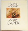 Čapek Josef - Oheň a touha