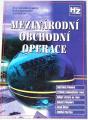 Černohlávková Eva, Machková Hana - Mezinárodní obchodní operace
