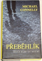 Connelly Michael - Přeběhlík