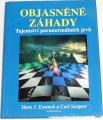 Eysenck, Sargent - Objasněné záhady, tajemství paranormálních jevů